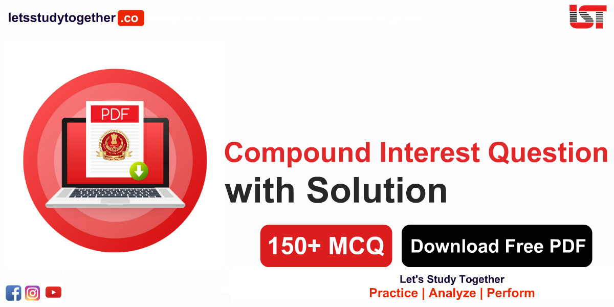 Compound Interest Question with Solution Free PDF