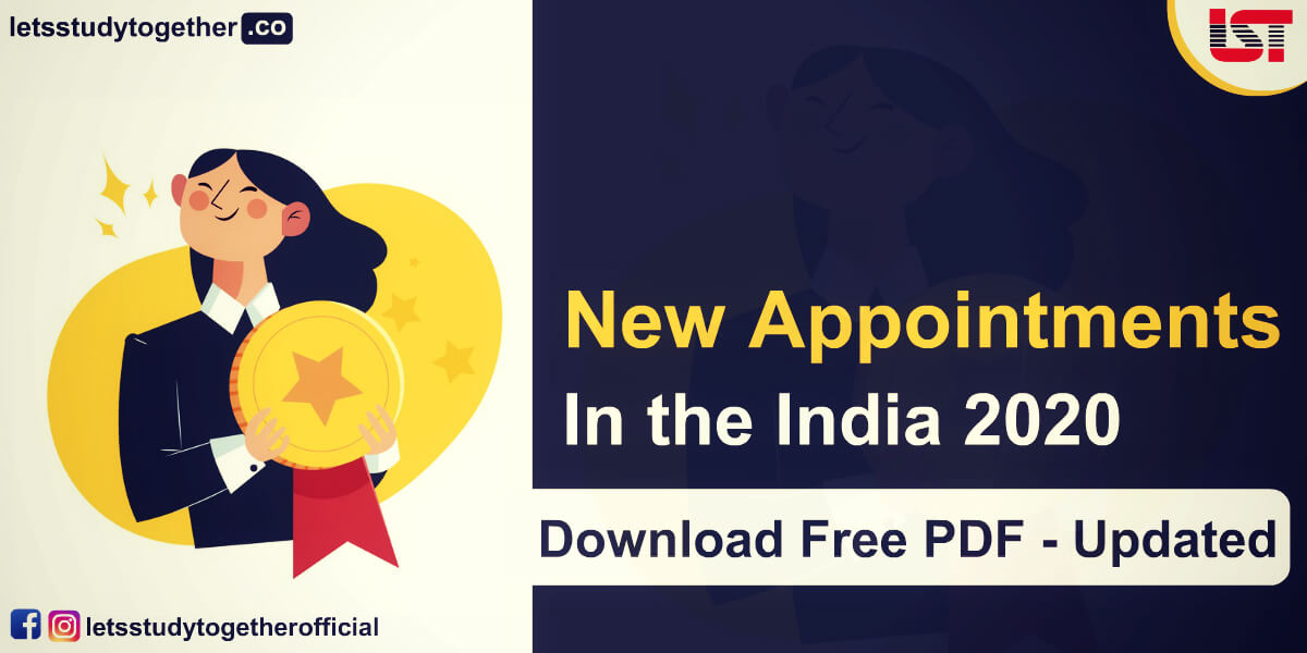 List of New Appointments in the India 2020 (Till September) – Check Here