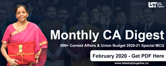Monthly CA Digest February 2020 PDF – 500+ Current Affairs & Union Budget 2020-21 Special MCQ