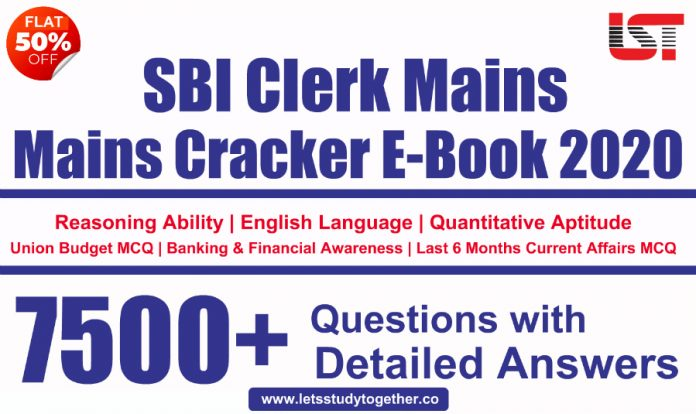 SBI Clerk Mains 2020 Cracker E-Book ( Special Edition) – 7500+ Questions with Detailed Answers of All Subjects