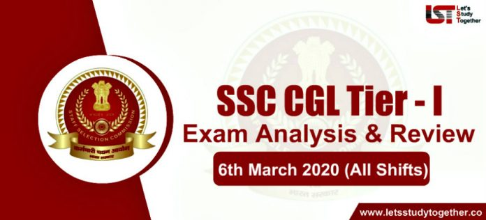 SSC CGL 6th March 2020 Exam Analysis and Questions Asked (All Shifts)