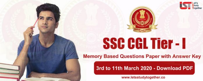 SSC CGL Tier -1 Exam Analysis and Question Asked – 3rd March – 11th March 2020 (All Shifts)