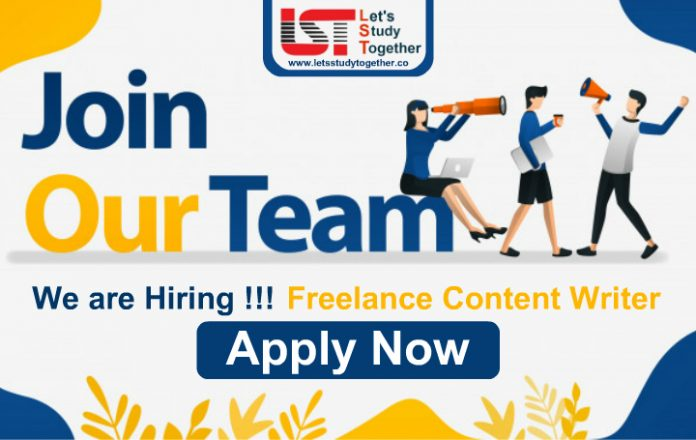 We are Hiring !!! Freelance Content Writer : Join Our Team