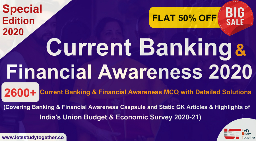 A Complete EBook of Current Banking & Financial Awareness 2020 (Theory+MCQ) - Download 2600+ MCQ with Detailed Solutions
