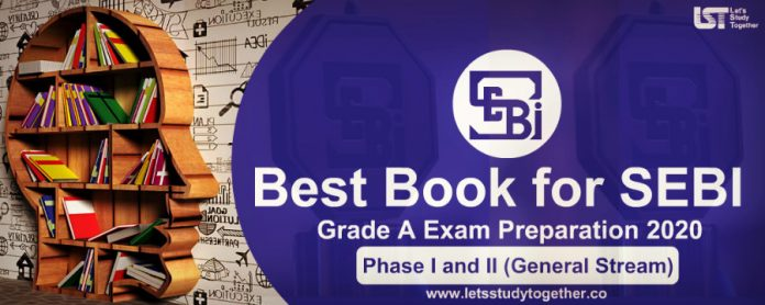 Best Book for SEBI Grade A Exam Preparation Phase I and II 2020 : Download E-Books Here