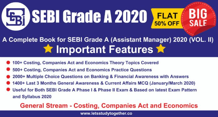 A Complete Book for SEBI Grade A (Assistant Manager) 2020 (VOL. II) of Costing, Companies Act and Economics