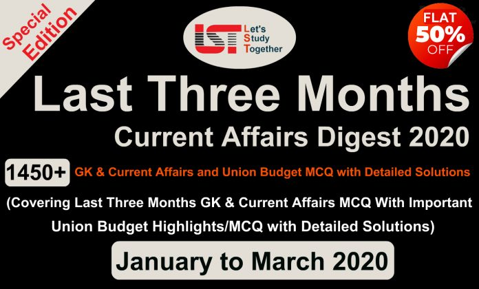 Last 3 Months Current Affairs PDF with Union Budget (January/March 2020)