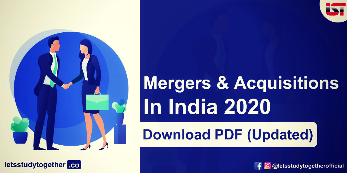 List of Important Mergers and Acquisitions in India 2020 - Download PDF