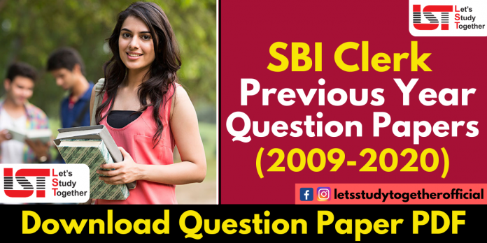 SBI Clerk Previous Year Question Papers PDF (2009-2020) - Download Now