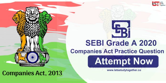 Companies Act Question for SEBI Grade A 2020