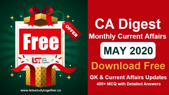 Monthly CA Digest May 2020 (Free Download) – GK & Current Affairs Updates & MCQ with Detailed Answers