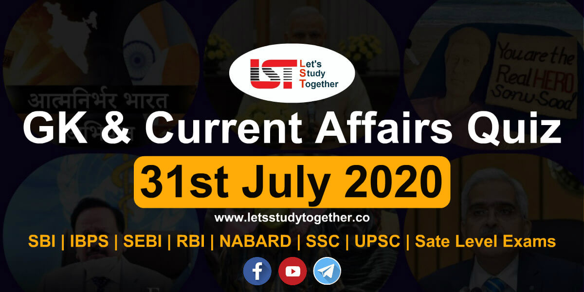 Daily GK & Current Affairs Quiz – 31st July 2020