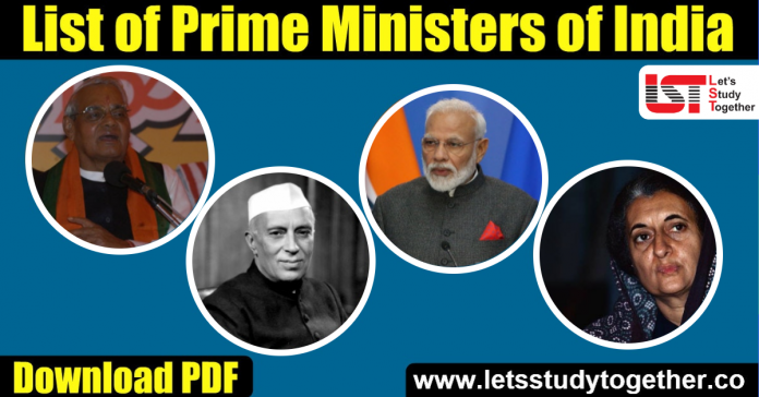 List of Prime Ministers of India (1947-2019) - Download PDF