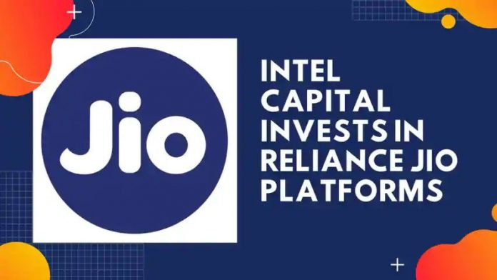 Intel Capital to buy 0.39% stake in Jio Platforms for Rs 1,894.50 crore
