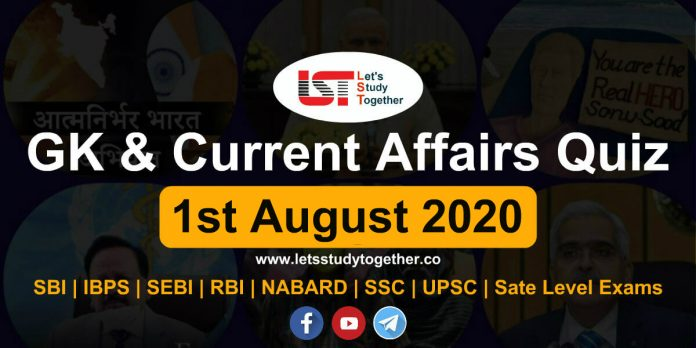 Daily GK & Current Affairs Quiz – 1st August 2020