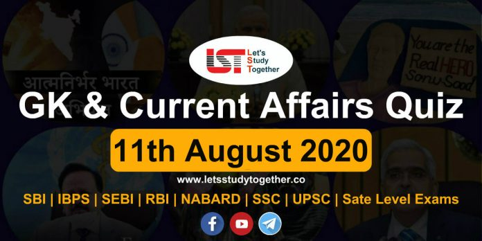 Daily GK and Current Affairs Questions - 11th August 2020
