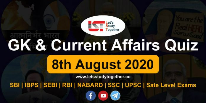 Daily GK and Current Affairs Questions - 8th August 2020