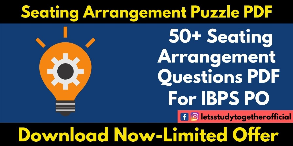 Seating Arrangement Questions For IBPS PO – Download PDF