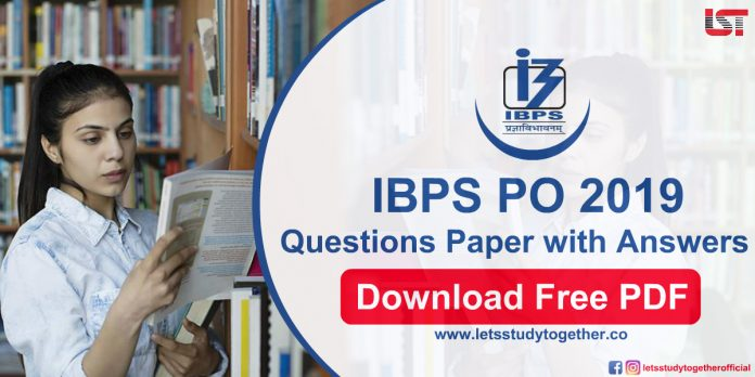 IBPS PO 2019 Prelims Questions Paper PDF with Answers : Download Free