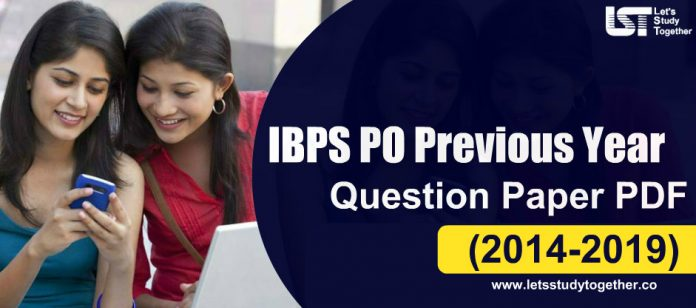 IBPS PO Previous Year Question Paper (2014-2019) - Download Free PDF