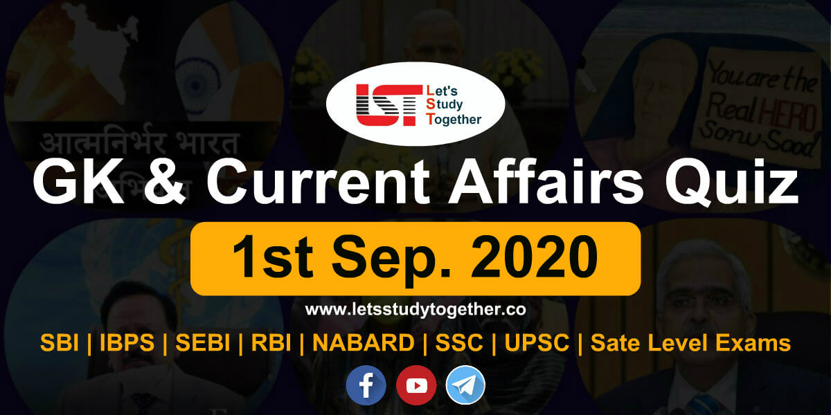 Daily GK and Current Affairs Questions - 1st September 2020