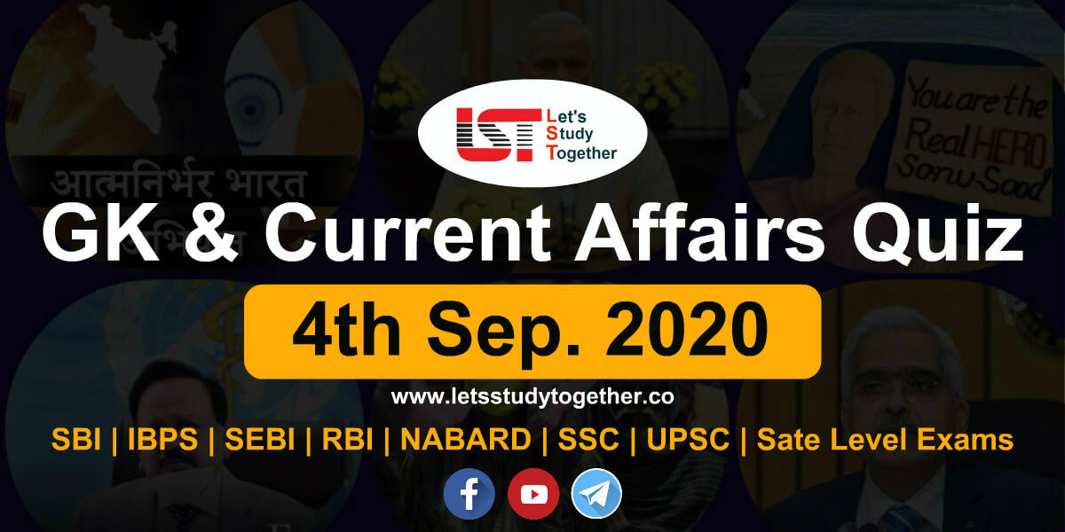 Daily GK and Current Affairs Quiz - 4th September 2020
