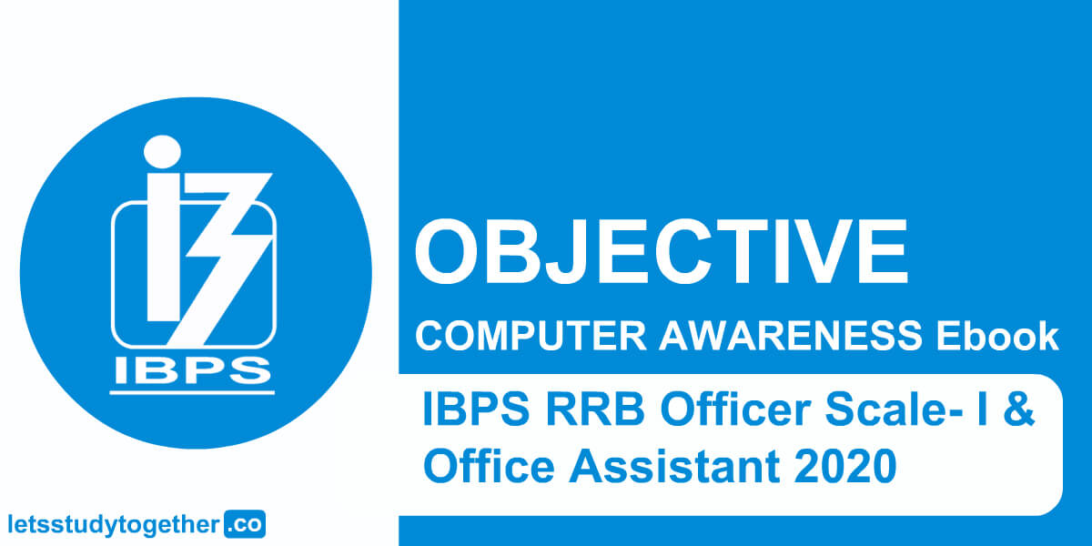 Objective Computer Awareness IBPS RRB Officer Scale-I & Office Assistant 2020