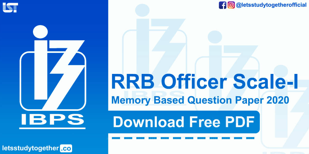 Memory Based Question Paper RRB Officer Scale – I Prelims (12 September 2020)– Download Free PDF