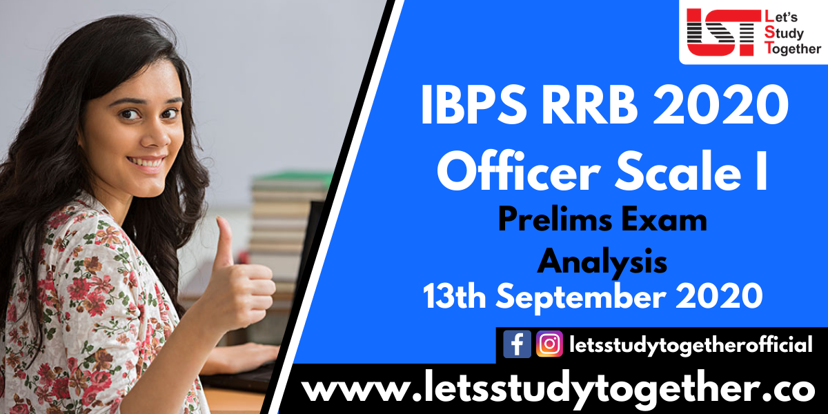 IBPS RRB Officer Scale – I Prelims Exam Analysis & Question Asked (All Shift) - 13th September 2020