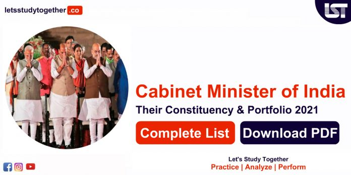 Cabinet Minister of India and their Constituency & Portfolio 2021