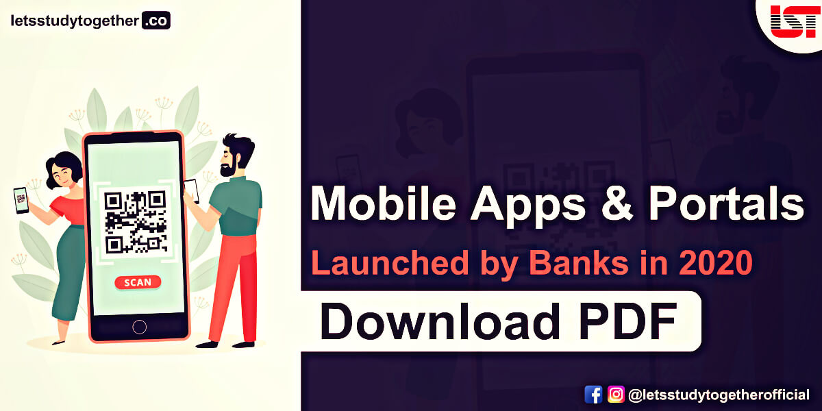 Mobile Apps & Portals Launched by Banks in 2020 – Download PDF