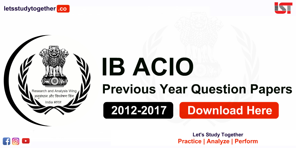 IB ACIO Previous Year Question Papers PDF (2012-2017): Download Here