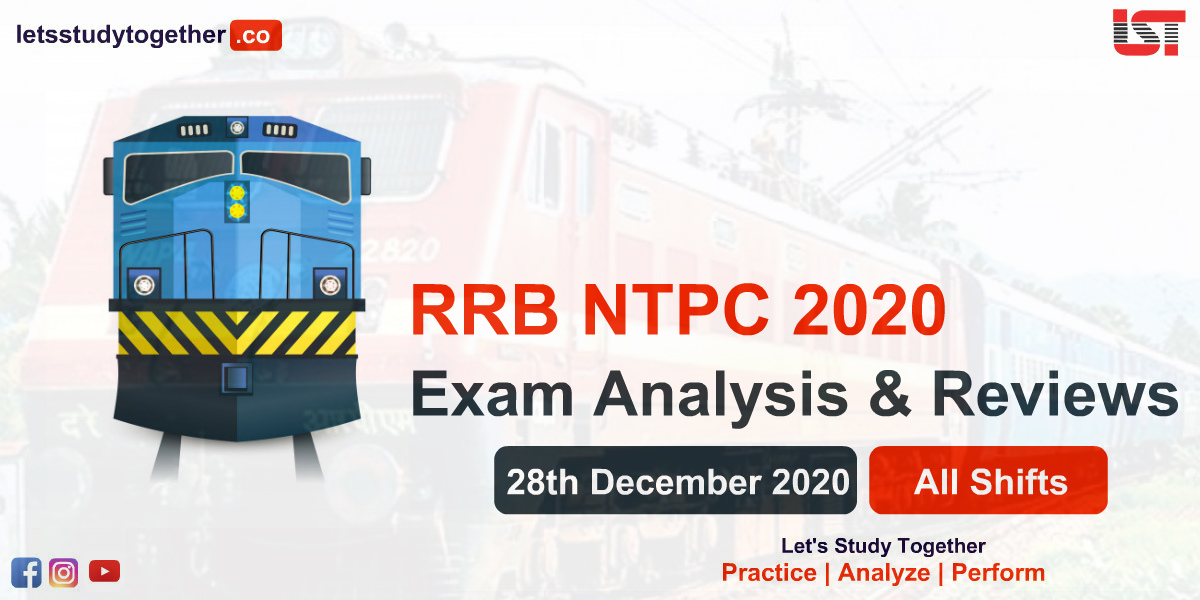 RRB NTPC Exam Analysis & Reviews - 28th December 2020 (All Shifts)