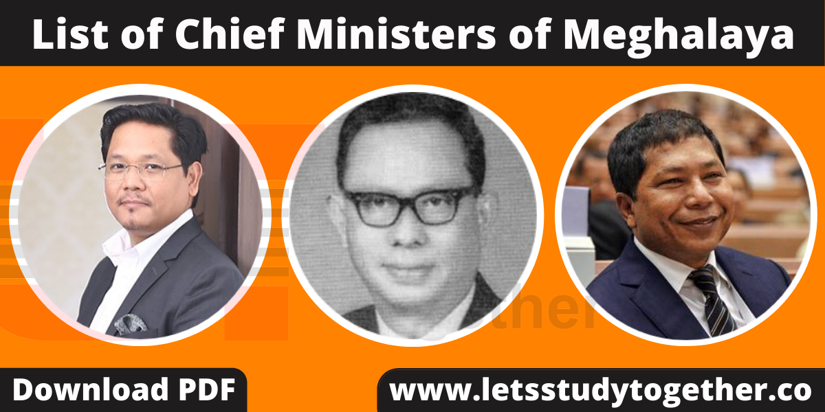 List of Chief Ministers of Meghalaya (1970-2022) – Download PDF