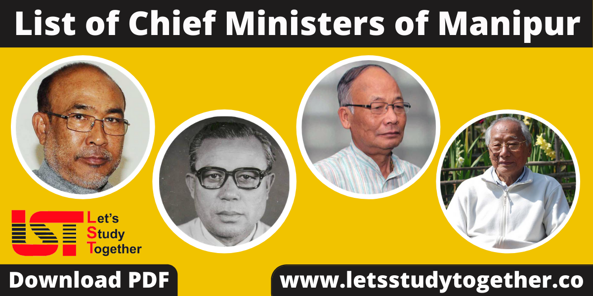 List of Chief Ministers of Manipur (1963-2022) – Download PDF
