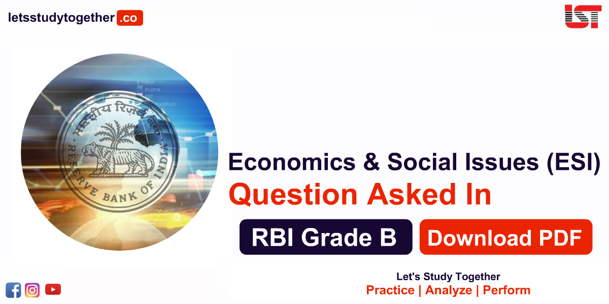 Economics & Social Issues (ESI) Questions Asked in RBI Grade B 2019