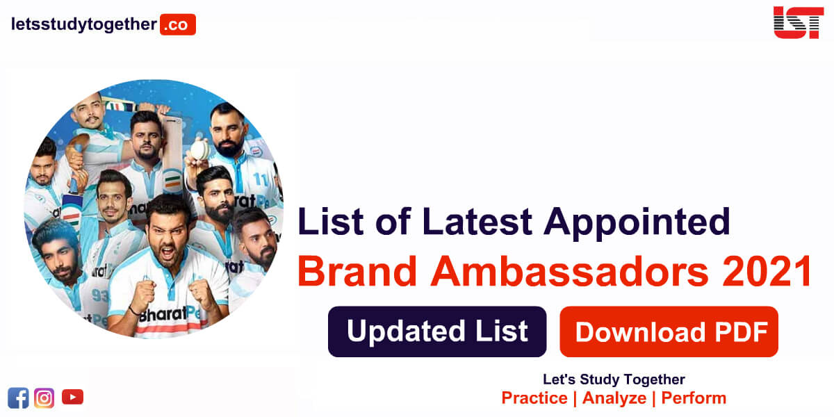 List of Appointed Brand Ambassadors 2021 (Updated) - Download PDF