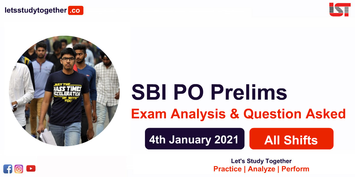SBI PO Prelims Exam Analysis & Question Asked - 4th January 2021