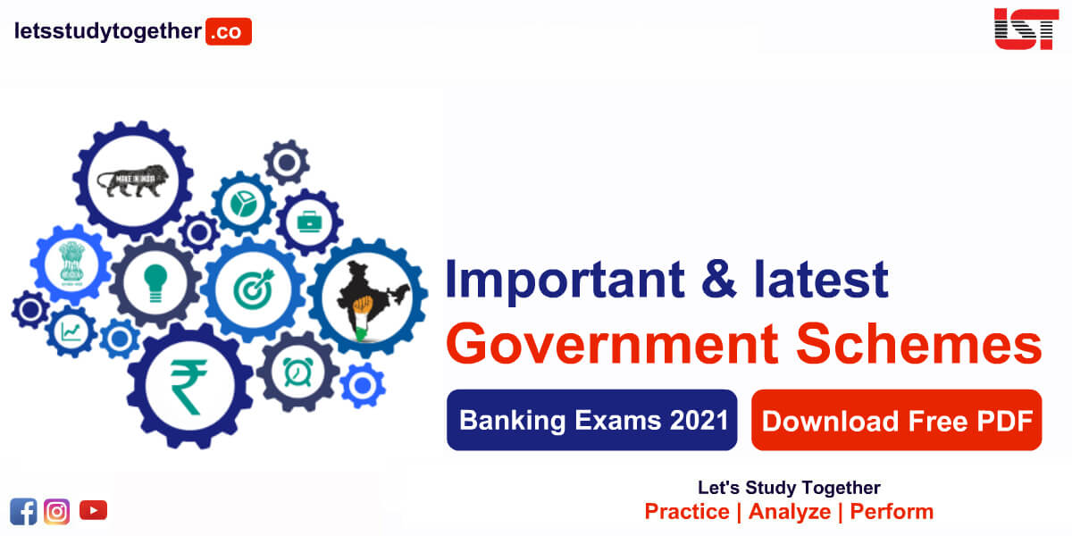 Important Government Schemes for Banking & Insurance Exams 2021
