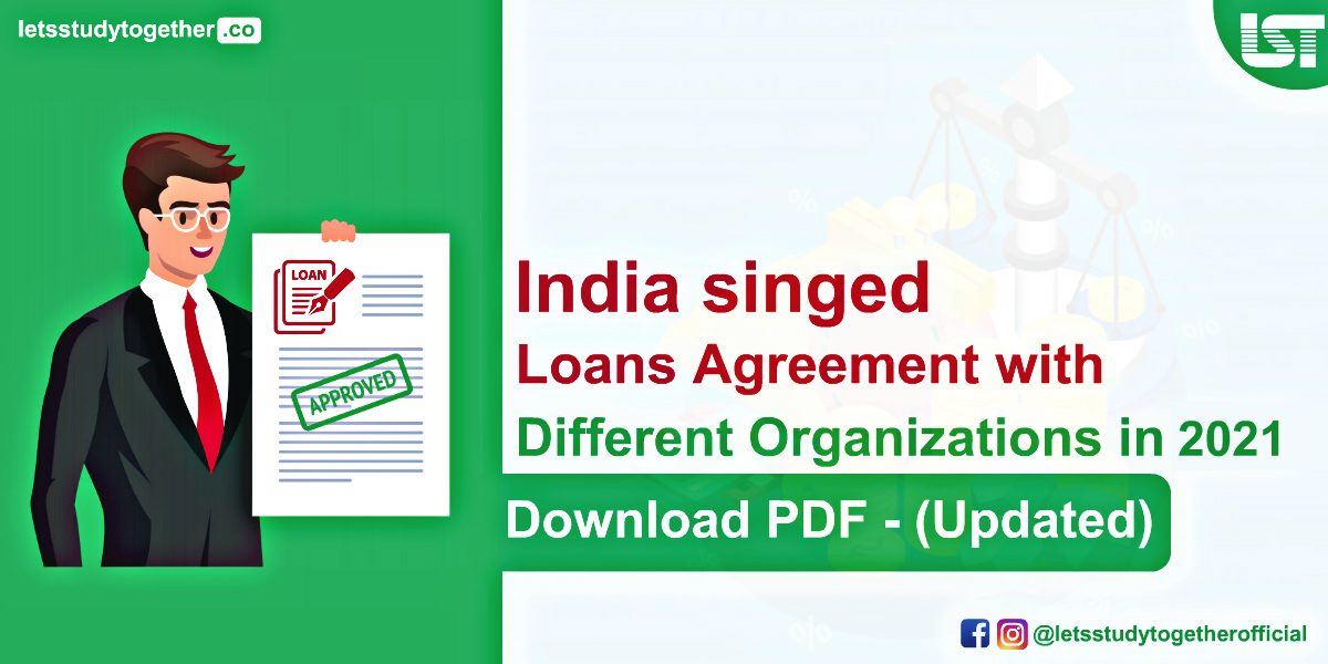 Loans Agreement for India from Different Organizations in 2020-21 (Updated)