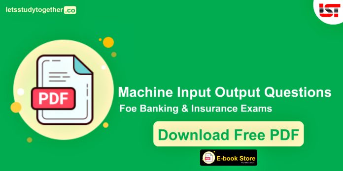 Reasoning Machine Input Output Questions PDF for Banking Exams