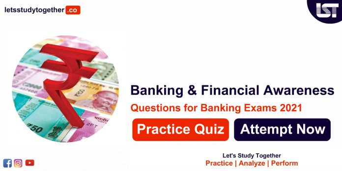 Banking and Financial Awareness for SBI, IBPS RRB & NABARD Exam 2021