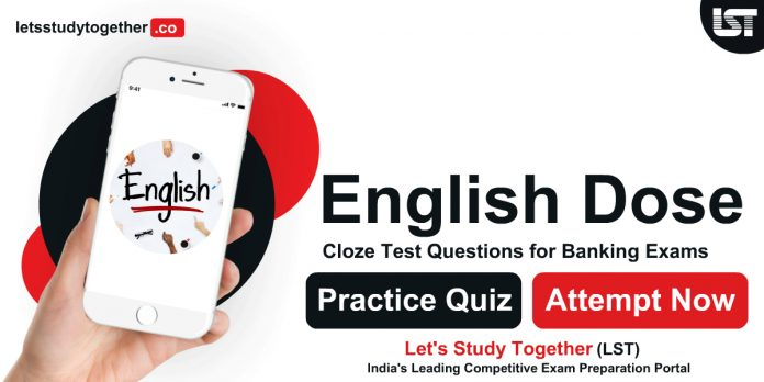 Cloze Test Questions for Banking Exams