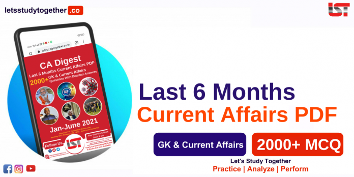 2000+ Last 6 Months Current Affairs PDF January to June 2021