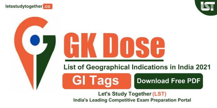 List of Geographical Indications (GI Tags) in India 2021 (Updated)